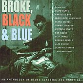 Broke, Black & Blue by Various Artists