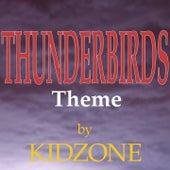Thunderbirds Theme by Kidzone