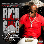 Tapout de Rich Gang