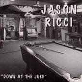 Down At the Juke de Jason Ricci
