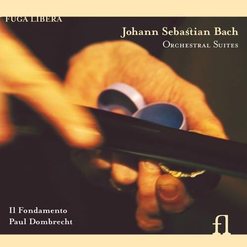 Bach: Orchestral Suites by Il Fondamento