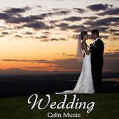 Wedding Cello Music: Wedding Music with Traditional Irish, Scottish and English Instrumental Songs, Wedding Reception Music and Wedding Dinner Party Happy Songs by Wedding Music Duet