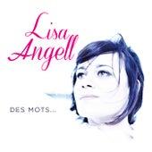 Des Mots... von Lisa Angell