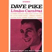 Limbo Carnival (Original Album Plus Bonus Tracks) by Dave Pike