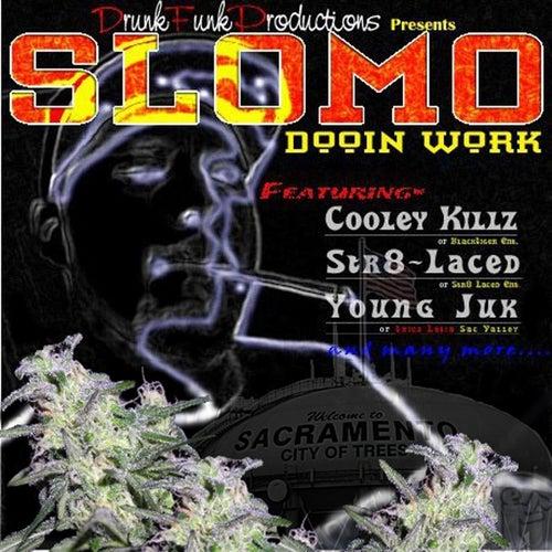 Dooin Work von Slo-Mo
