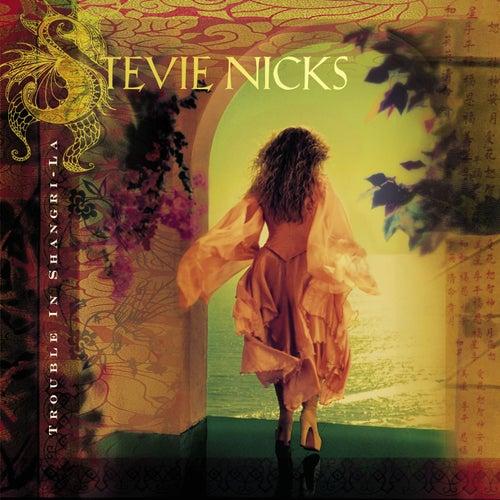 Trouble In Shangri-La by Stevie Nicks