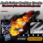 Rock Guitar Backing Tracks (The Best of the Movie Soundtracks) von Msmd