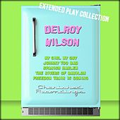 Delroy Wilson: The Extended Play Collection by Delroy Wilson