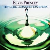 The Chill Connection Remix de Elvis Presley