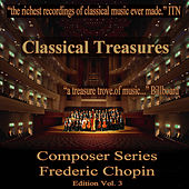 Classical Treasures Composer Series: Frédéric Chopin Edition, Vol. 3 von Various Artists