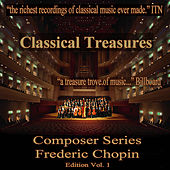 Classical Treasures Composer Series: Frédéric Chopin Edition, Vol. 1 by Various Artists