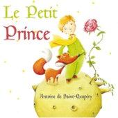 Le petit Prince de Saint-Exupéry de Gérard Philipe