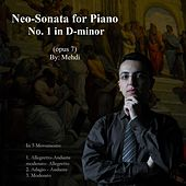 Neo-Sonata for Piano No. 1 in D Minor, Op. 7 by Mehdi