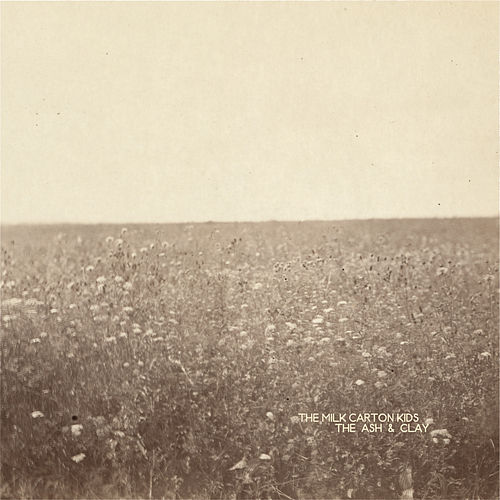 The Ash & Clay by The Milk Carton Kids