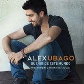 Dueños de este mundo (feat. Georgina y Susana (Efecto Mariposa)) de Alex Ubago