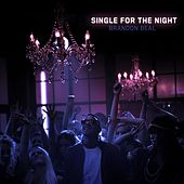 Single For The Night by Brandon Beal