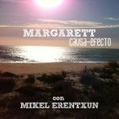 Causa-efecto (feat. Mikel Erentxun) de Margarett