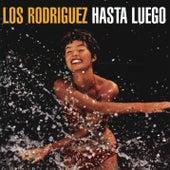 ¡Hasta Luego! de Los Rodriguez