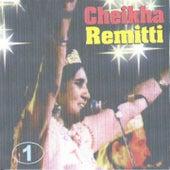 Cheikha Remitti, Vol. 1 (Algeria) by Cheikha Remitti