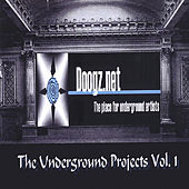 The Underground Projects Vol. 1 by Various Artists