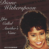 You Called Another's Name by Diane Witherspoon