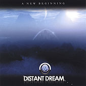A New Beginning by Distant Dream