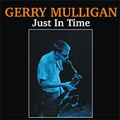 Just in Time by Gerry Mulligan