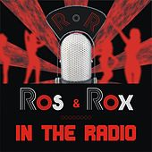 In the Radio by Ros