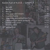 Room Full Of A.D.D. by Damage