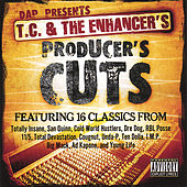 T.C. and The Enhancer's Producer's Cuts von Various Artists