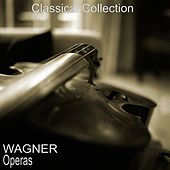 Wagner: Operas by Various Artists