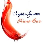 Capri Jazz Piano Bar Music: Italian Soft Jazz Pianobar, Wine Bar and Dinner Music Background by Piano bar