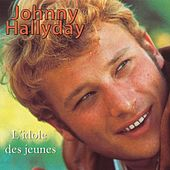 L'idole des jeunes (27 Hits) di Johnny Hallyday