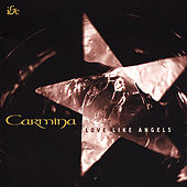 Love Like Angels by Carmina