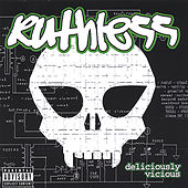 Deliciously Vicious by Ruthless