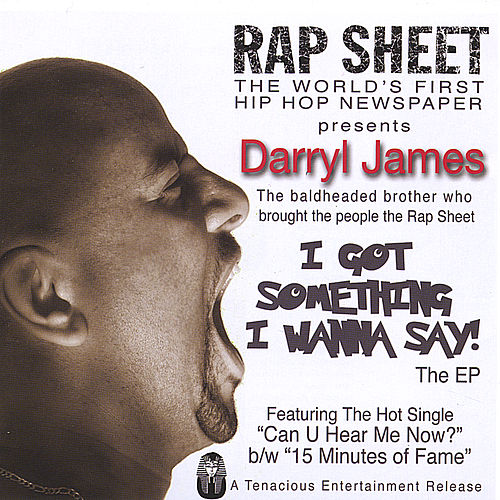 I Got Something I Wanna Say by Darryl James