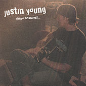 Demo Sessions... by Justin Young