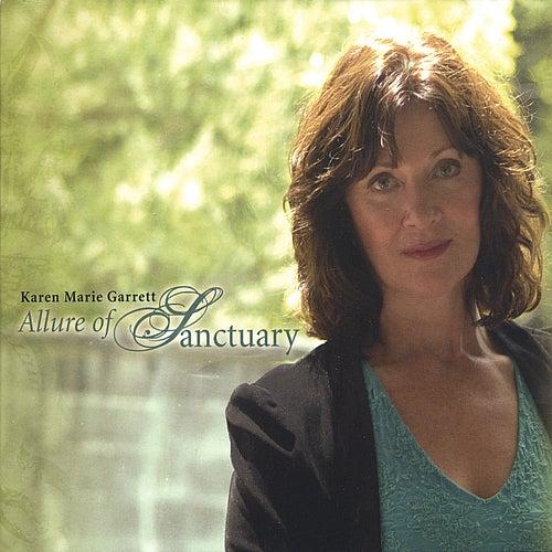 Allure of Sanctuary by Karen Marie Garrett