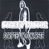 Scripted in Concrete by Street Pastor