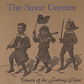 Church Of The Falling Rain de The Stone Coyotes