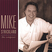 The Composer by Mike Strickland