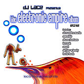 The Electronic Empire Album by DJ Lace