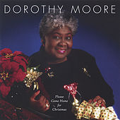 Please Come Home For Christmas by Dorothy Moore