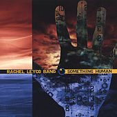 Something Human by Rachel Leyco Band