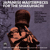 Japanese Masterpieces for the Shakuhachi by Japanese Masters Of The Shakuhachi