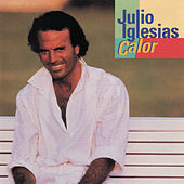 Calor by Julio Iglesias