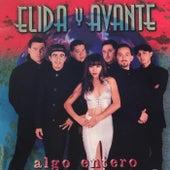 Algo Entero by Elida Y Avante