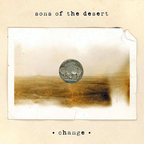Change by Sons Of The Desert