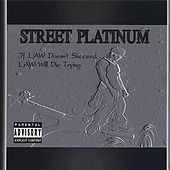 Street Platinum de LAW