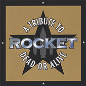 Rocket: A Tribute To Dead Or Alive by Various Artists